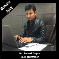 Post Budget Expectations From Mr. Puneet Gupta, CEO, Buzzmeeh