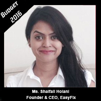 Post Budget Expectations From Ms. Shaifali Holani, Founder & CEO, EasyFix.in