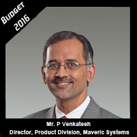 Post Budget Expectations From Mr. P. Venkatesh, Director, Product Division, Maveric Systems