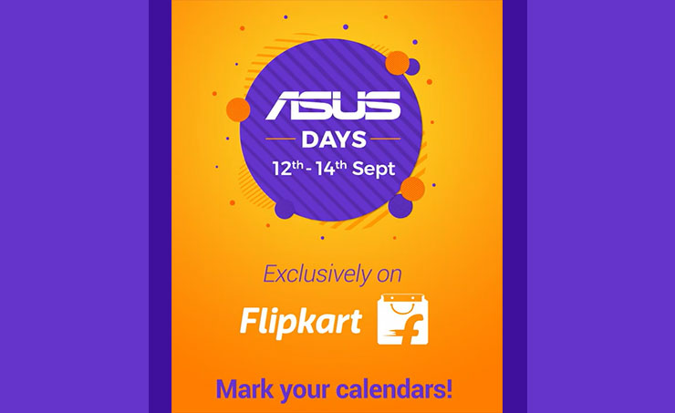 ASUS and Flipkart to Celebrate ASUS Days by Offering Amazing Deals
