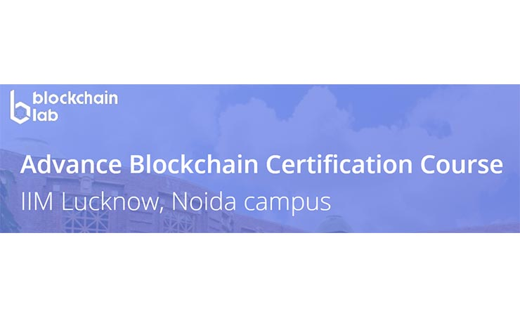 Advance Blockchain Certification Course Launched at IIM Lucknow in